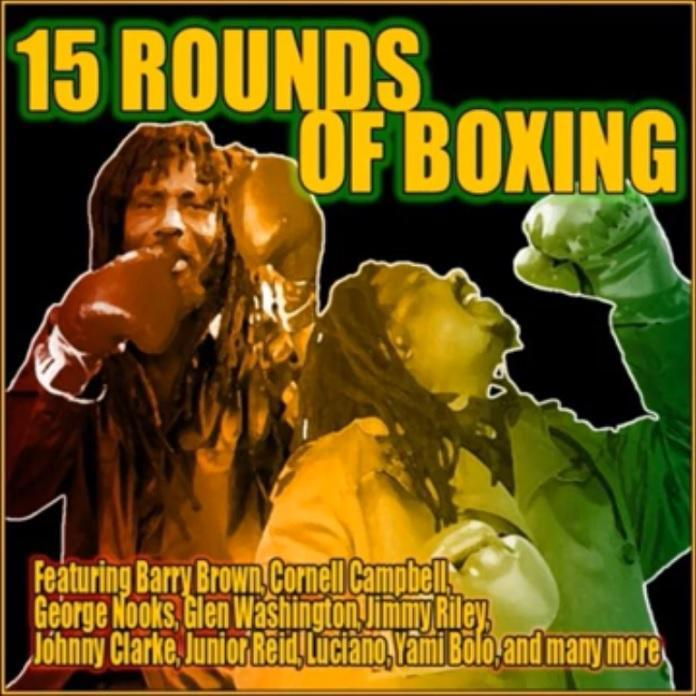 15 Rounds Of Boxing Riddim