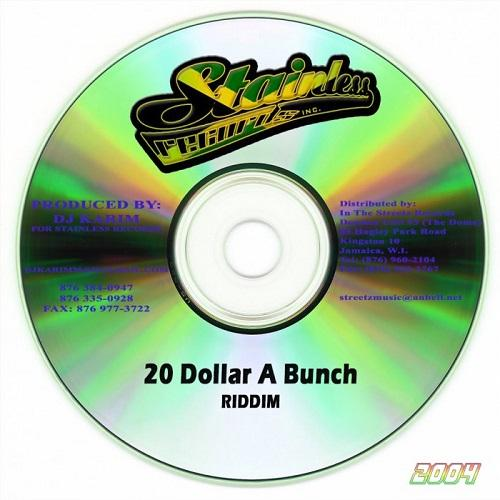 20 Dollar A Bunch Riddim