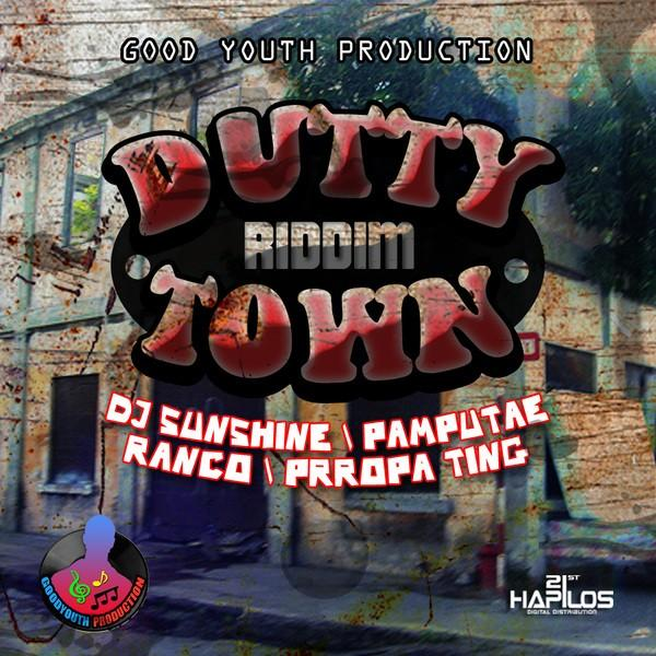 Dutty Town Riddim Cover Good Youth Production