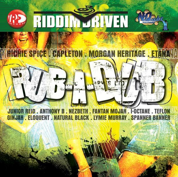 Riddim Driven Rub A Dub