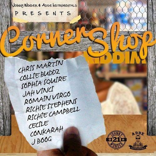 Corner Shop Riddim Remastered 2017