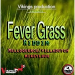 00 Fever Grass Riddim Cover 1