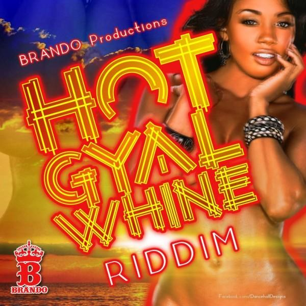 00 Hot Gyal Whine Riddim Cover 600x600 1