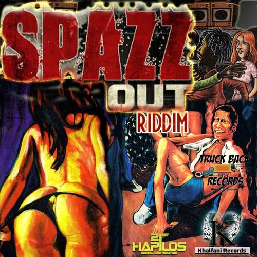 00 Spazz Out Riddim Khalfani Records Amp Truckback Records 1