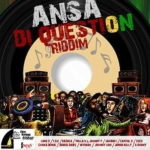 Ansa Di Question Riddim 1