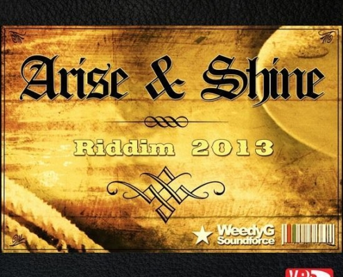Arise Shine Riddim