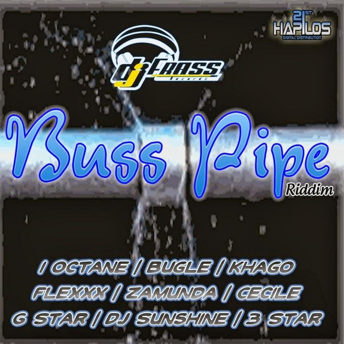 Buss Pipe Riddim Cover