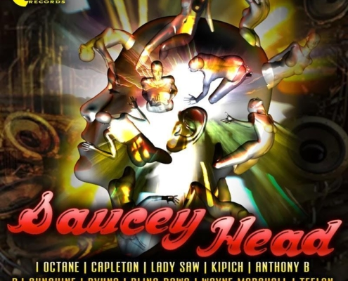 Saucey Head Riddim Cover
