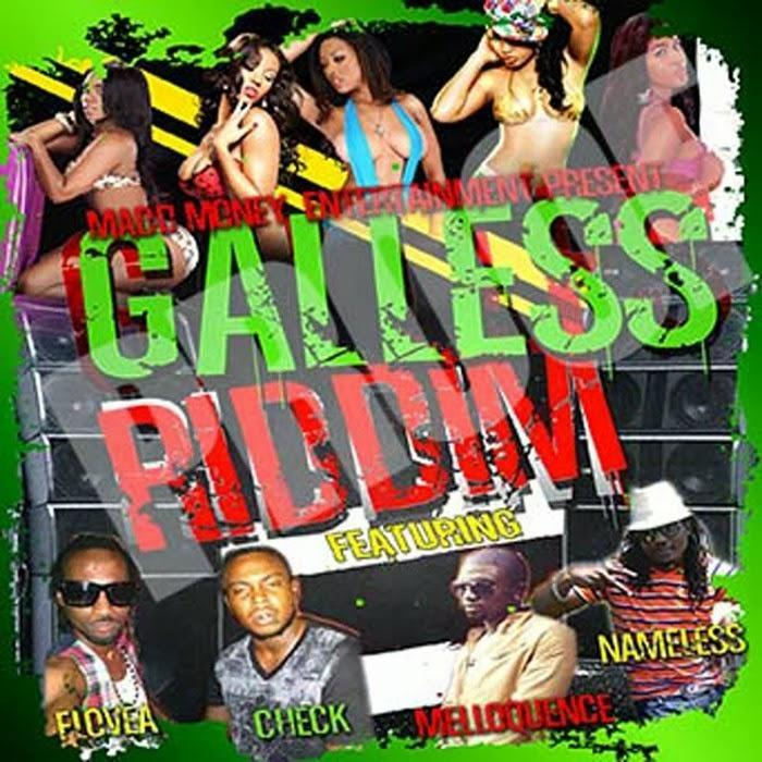 Galless Riddim