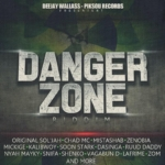 Danger Zone Riddim