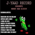 Money Man Riddim J Yaad Records