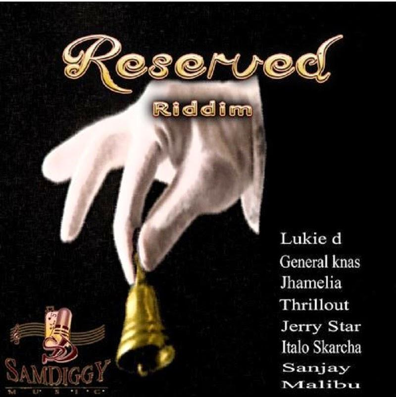 Reserved Riddim Sam Diggy Music