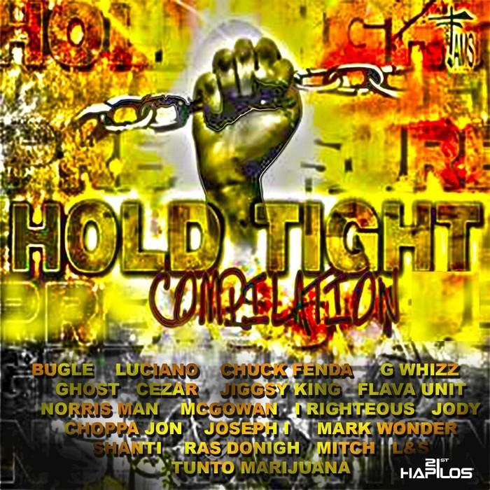 Hold Tight Riddim