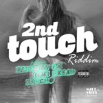 2nd Touch Riddim