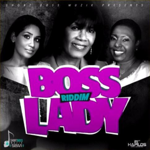 Boss Lady Riddim 2015