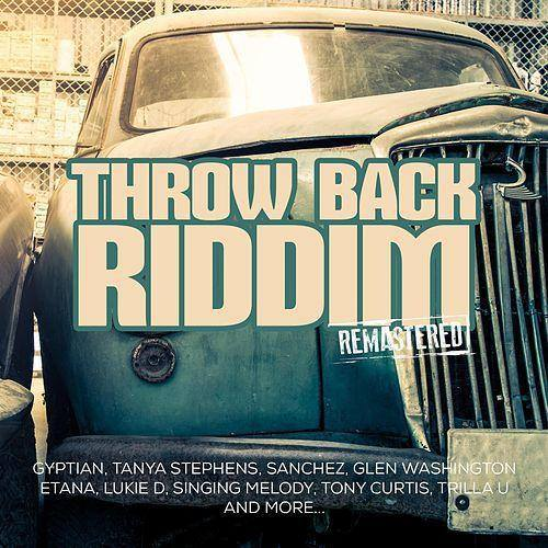 Throw Back Riddim 2015
