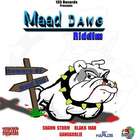 maad dawg riddim – 135 records