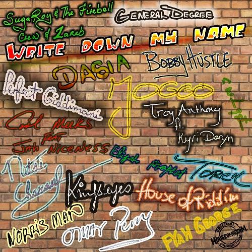 Write Down My Name Riddim 2015