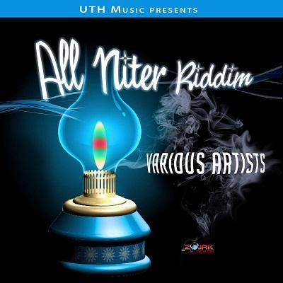 All Niter Riddim 2016
