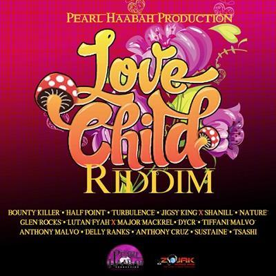 Love Child Riddim 2016