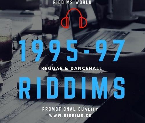 1995 1997 Reggae Dancehall Riddims