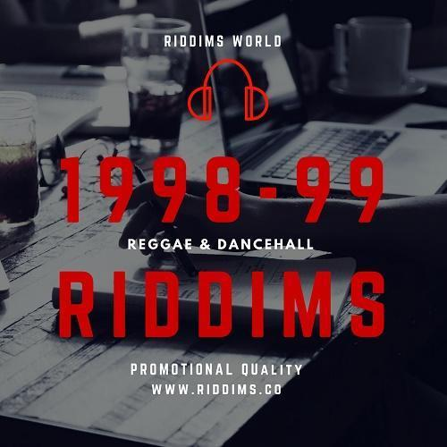 1998 to 1999 reggae dancehall riddims