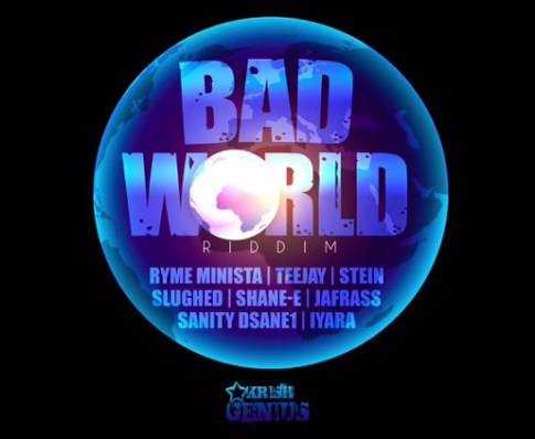 Bad World Riddim 2016