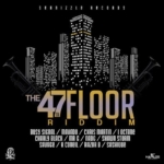 The 47th Floor Riddim 2016 Seanizzle