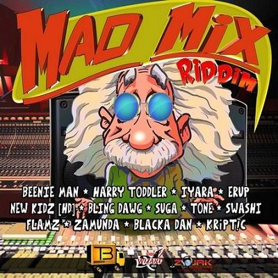 Mad Mix Riddim 2016