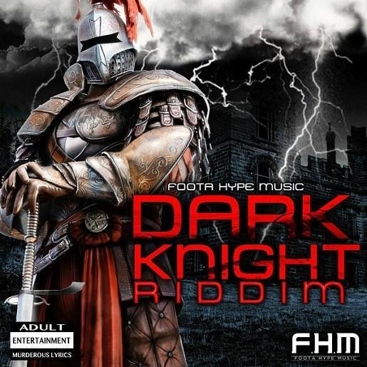 dark knight riddim – foota hype