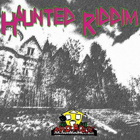 Haunted Riddim 1996