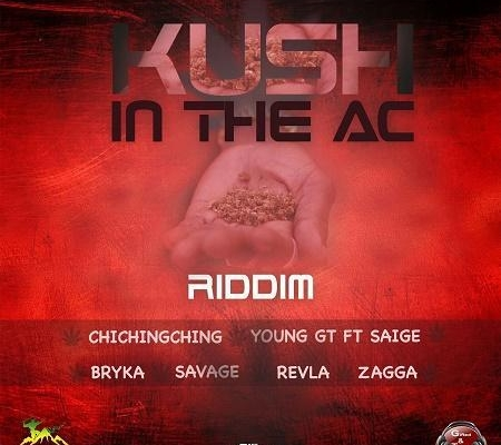 Kush In The Ac Riddim 2016