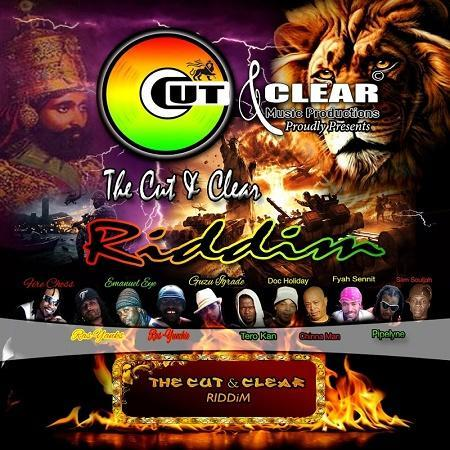 the cut & clear riddim – cut & clear music productions