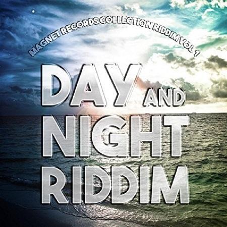 Day And Night Riddim 2016