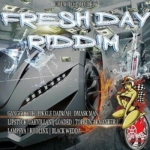 Fresh Day Riddim 2016