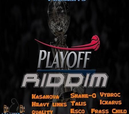 Playoff Riddim 2016
