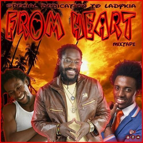 From Heart Reggae Mixtape
