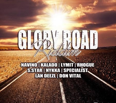 Glory Road Riddim 2017 Yaad Gang Records