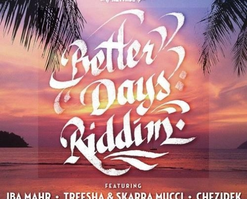Better Days Riddim 2017