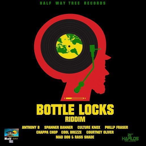 Bottle Locks Riddim 2017