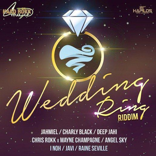 Wedding Ring Riddim 2017