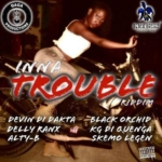2017 Inna Trouble Riddim Gaga Productions
