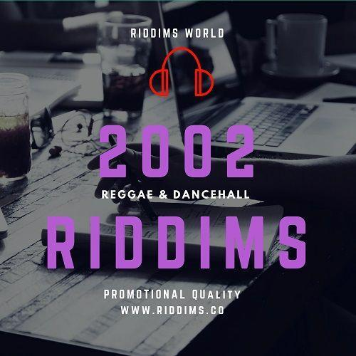 year 2002 riddim pack – reggae dancehall