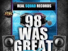 98 was great riddim – real squad records