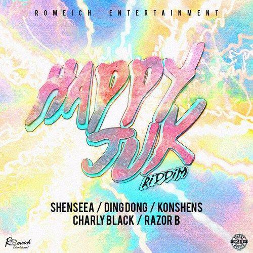 Happy Juk Riddim 2017 Romeich Entertainment