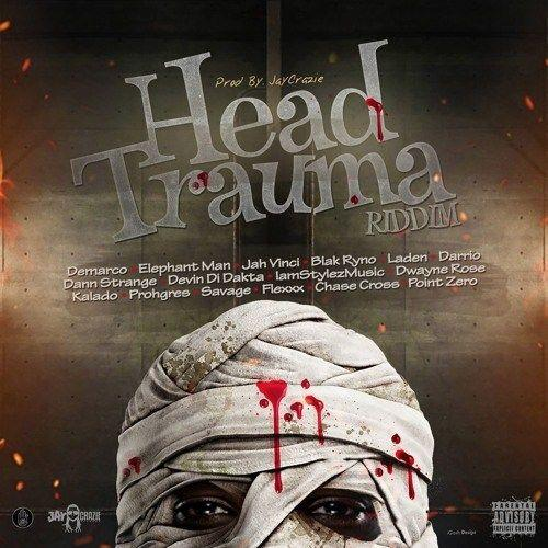 Head Trauma Riddim 2017