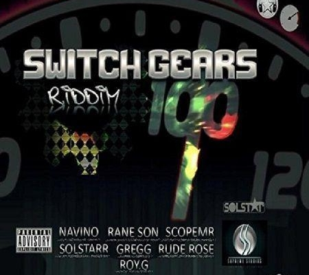 Switch Gears Riddim 2017