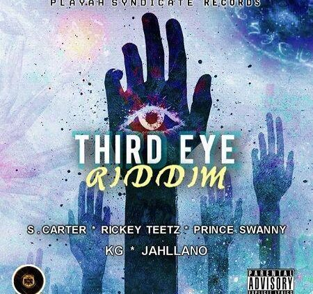 Third Eye Riddim 2017
