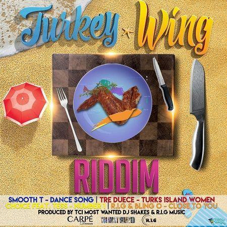 Turkey Wing Riddim 2017