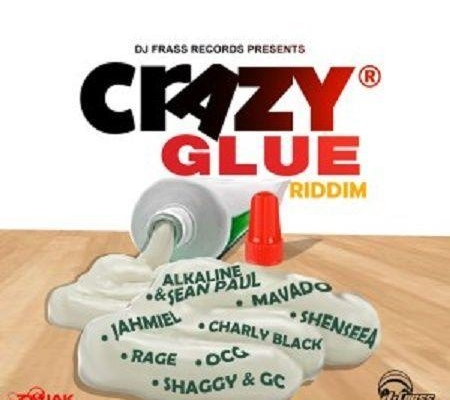 Crazy Glue Riddim 2017